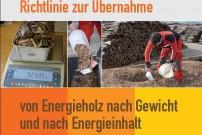 Cover der Richtlinie zur Übernahme von Energieholz nach Gewicht und Energieinhalt